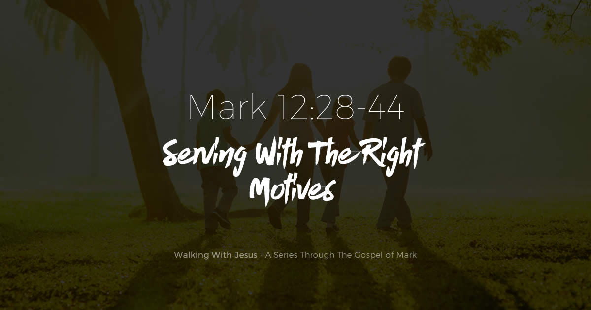 Serving With The Right Motives