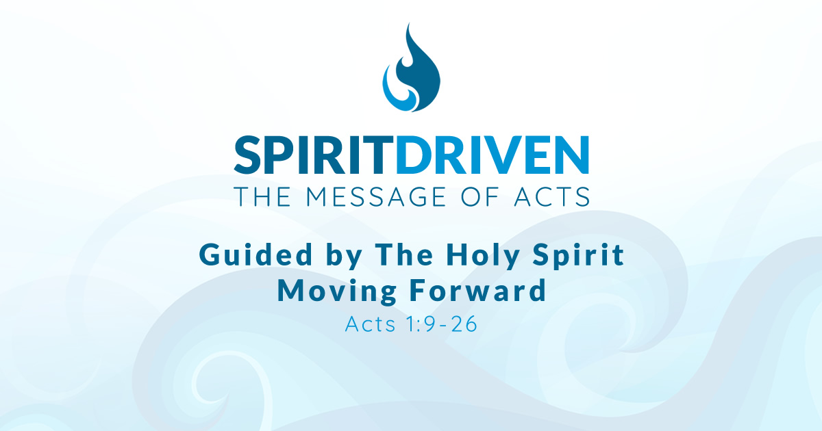 Guided by The Holy Spirit Moving Forward