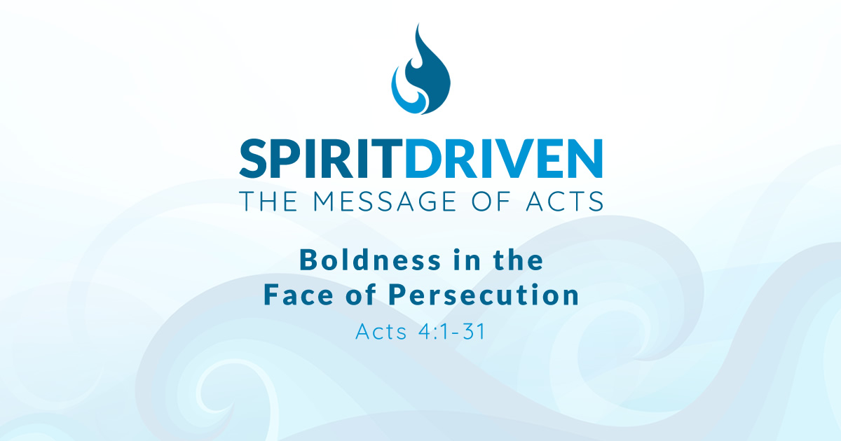 Boldness in the Face of Persecution