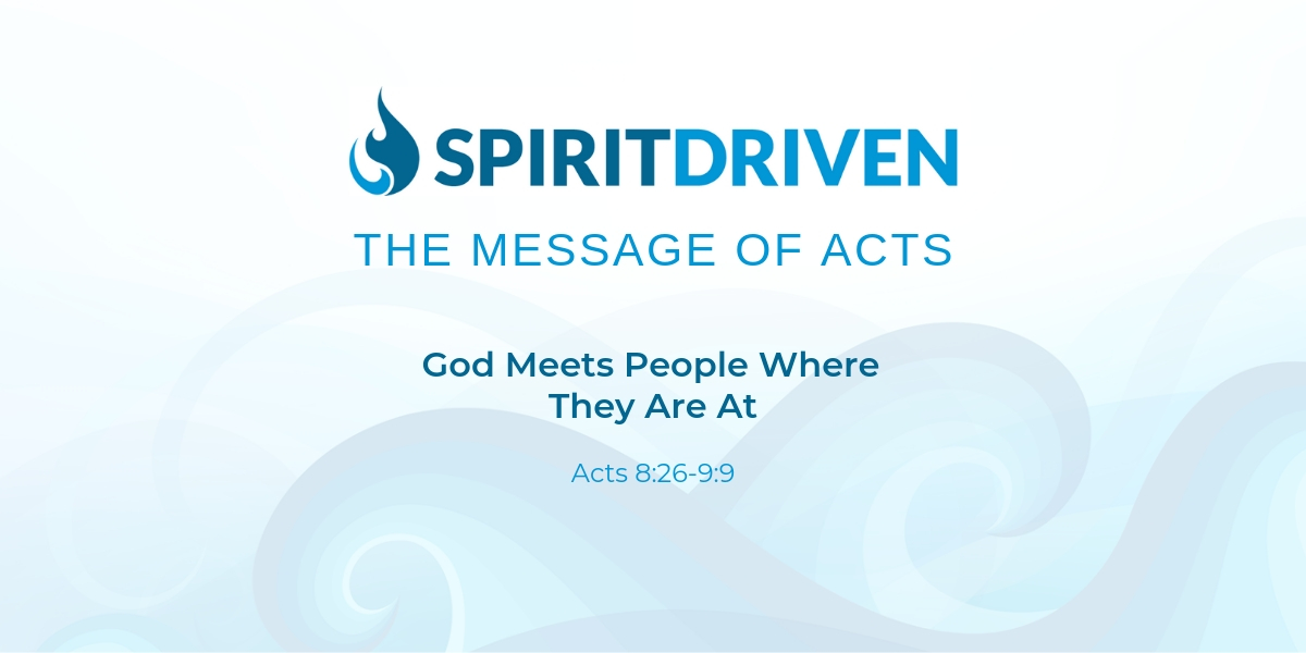 God Meets People Where They Are At